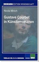 Gustave Courbet in Künstlerromanen