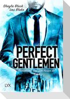 Perfect Gentlemen - Präsidenten sind zum Küssen da