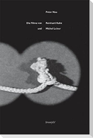 Die Filme von Reinhard Kahn und Michel Leiner