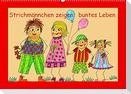 Strichmännchen zeigen buntes Leben (Wandkalender 2022 DIN A2 quer)