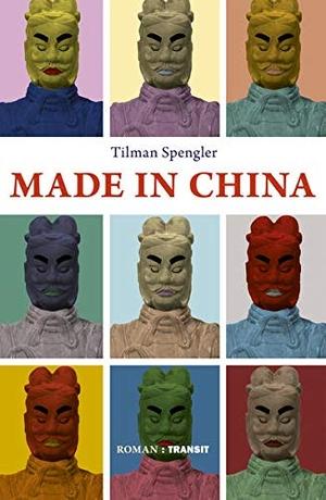 Spengler, Tilman. Made in China - Roman. Transit B