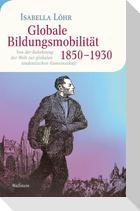 Globale Bildungsmobilität 1850-1930