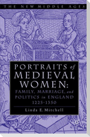 PORTRAITS OF MEDIEVAL WOMEN