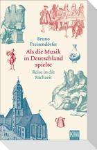 Als die Musik in Deutschland spielte