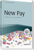 New Pay - Alternative Arbeits- und Entlohnungsmodelle - inkl. Arbeitshilfen online