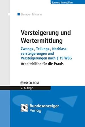 Bernd Stumpe / Hans-Georg Dr. Dipl.-Ing. Tillmann. Versteigerung und Wertermittlung - Zwangs-, Teilungs-, Nachlassversteigerungen und Versteigerungen nach § 19 WEG, Arbeitshilfen für die Praxis. Bundesanzeiger, 2014.