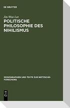 Politische Philosophie des Nihilismus