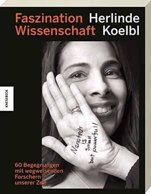 Koelbl, Herlinde. Faszination Wissenschaft - 60 Be