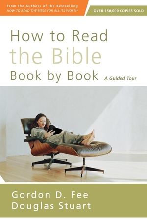 Fee, Gordon D. / Douglas Stuart. How to Read the Bible Book by Book - A Guided Tour. Zondervan, 2014.