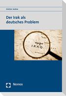 Der Irak als deutsches Problem
