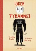 Über Tyrannei Illustrierte Ausgabe