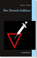 Der Dreieck-Schlitzer
