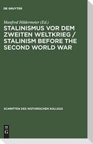 Stalinismus vor dem Zweiten Weltkrieg / Stalinism before the Second World War