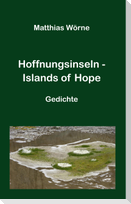 Hoffnungsinseln - Islands of Hope