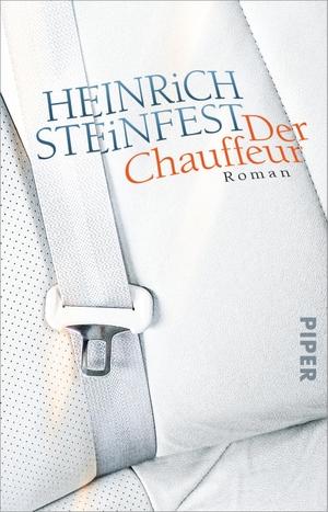 Steinfest, Heinrich. Der Chauffeur - Roman. Piper Verlag GmbH, 2021.