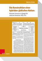 Die Konstruktion einer hybriden >jüdischen Nation<