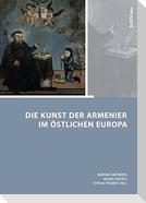 Die Kunst der Armenier im östlichen Europa