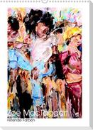 Zoë MacTaggart - Flirrende Farben (Wandkalender 2021 DIN A3 hoch)