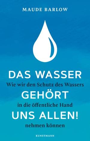 Maude Barlow / Wolfgang Müller. Das Wasser gehör