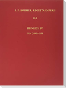Die Regesten des Kaiserreichs unter Heinrich IV. 1056 (1050) - 1106