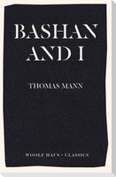 Bashan and I: A Man and His Dog