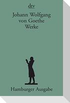 Werke. Hamburger Ausgabe