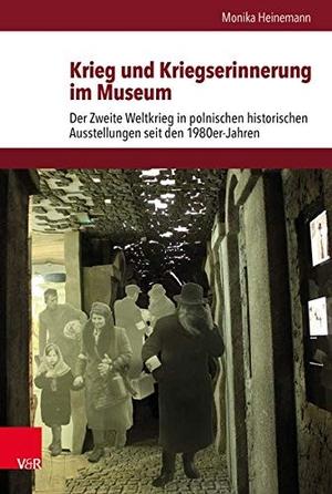 Monika Heinemann / Martin Schulze Wessel / Ulf Brunnbauer. Krieg und Kriegserinnerung im Museum - Der Zweite Weltkrieg in polnischen historischen Ausstellungen seit den 1980er-Jahren. Vandenhoeck & Ruprecht, 2017.