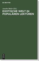 Exotische Welt in populären Lektüren