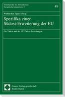 Spezifika einer Südost-Erweiterung der EU