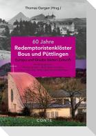 60 Jahre Redemptoristenklöster Bous und Püttlingen