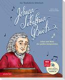 Johann Sebastian Bach (Das musikalische Bilderbuch mit CD)