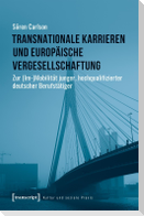 Transnationale Karrieren und europäische Vergesellschaftung