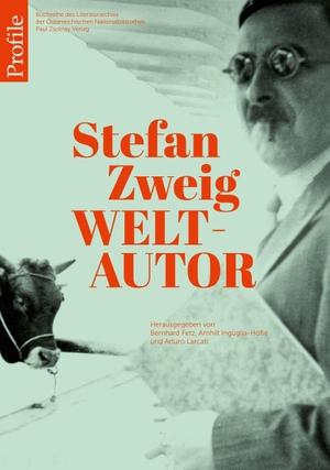 Fetz, Bernhard / Arnhilt Inguglia-Höfle et al (Hrsg.). Stefan Zweig Weltautor. Zsolnay-Verlag, 2021.