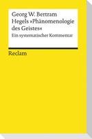 Hegels »Phänomenologie des Geistes«