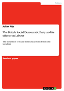 The British Social Democratic Party and its effects on Labour