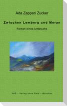 Zwischen Lemberg und Meran