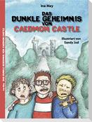 Das dunkle Geheimnis von Caedmon Castle