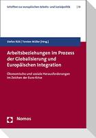 Arbeitsbeziehungen im Prozess der Globalisierung und Europäischen Integration
