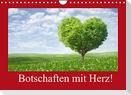 Botschaften mit Herz! (Wandkalender 2022 DIN A4 quer)