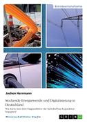 Stockende Energiewende und Digitalisierung in Deutschland