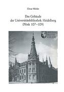 Das Gebäude der Universitätsbibliothek Heidelberg (Plöck 107-109)