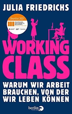 Working Class - Warum wir Arbeit brauchen, von der
