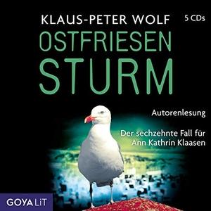 Wolf, Klaus-Peter. Ostfriesensturm - Der sechzehnte Fall für Ann Kathrin Klaasen. Jumbo Neue Medien + Verla, 2022.