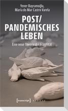 Post/pandemisches Leben