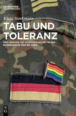 Tabu und Toleranz - Der Umgang mit Homosexualität in der Bundeswehr 1955 bis 2000. de Gruyter Oldenbourg, 2021.