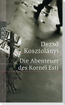 Die Abenteuer des Kornél Esti