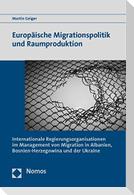 Europäische Migrationspolitik und Raumproduktion