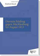Davouts Feldzug gegen Mecklenburg im August 1813