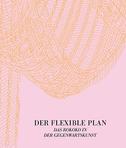 Der flexible Plan