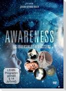 AWARENESS - Das Bewusstsein des Universums